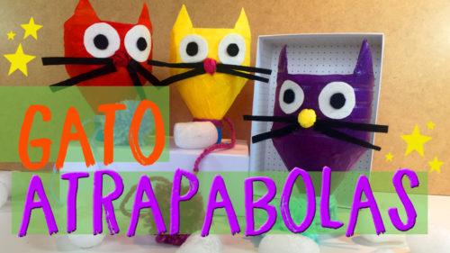 ¡Gato atrapabolas! Cómo hacer juguetes reciclados para niños