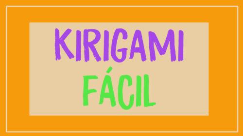 ¿Kirigami fácil? Aprende Kirigami para principiantes