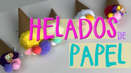 Manualidades fáciles con papel de verano ¡helados de papel!