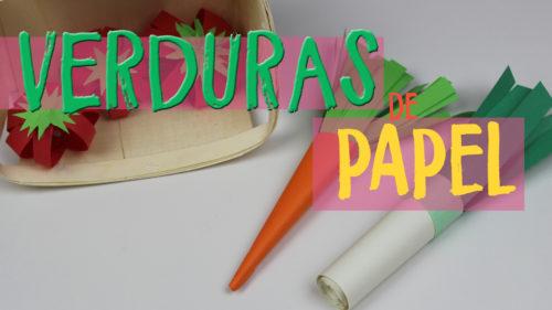 ¿Cómo hacer Verduras de papel?
