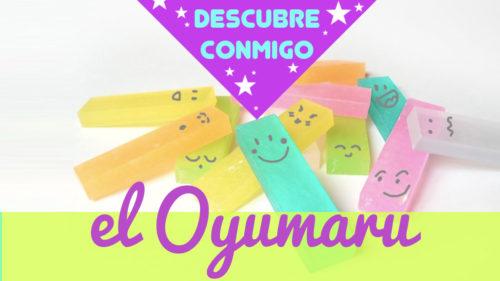 Qué es el oyumaru
