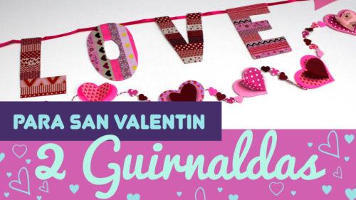 Guirnaldas románticas para San Valentin