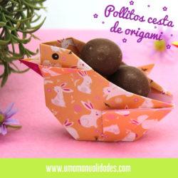 pollito de papel con cesta de origami para pascua
