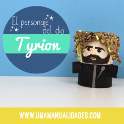 Manualidades de Tyrion Lannister