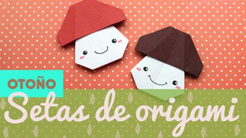 Cómo hacer Setas de origami